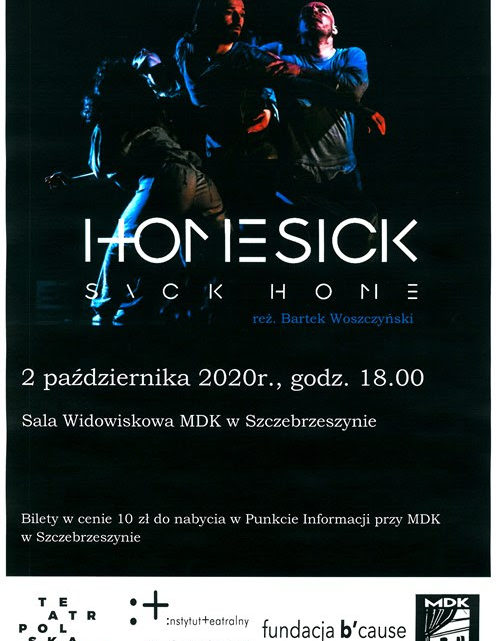 Teatr Polska – ˝Homesick | Sick Home˝